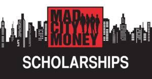 Mad City Money Scholarship